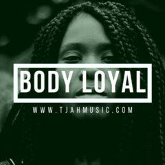 Body loyal