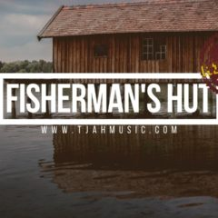 Fisherman's hut riddim