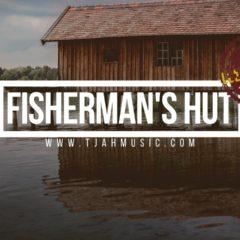 Fisherman's hut riddim
