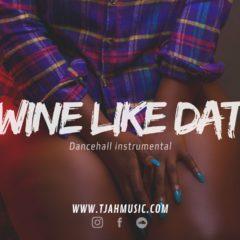 Wine like dat